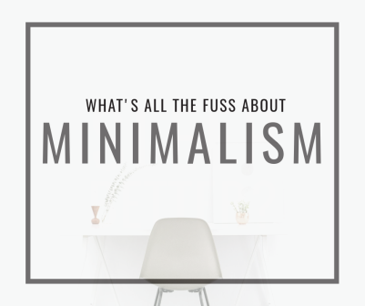Minimalism - whats all the fuss